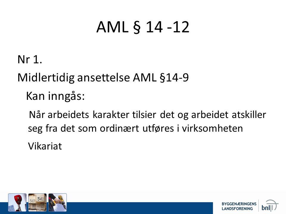 AML § 14 -12 Nr 1.