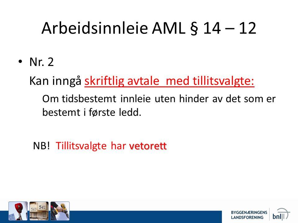 Arbeidsinnleie AML § 14 – 12 Nr.