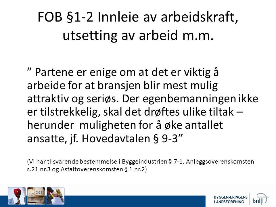 FOB §1-2 Innleie av arbeidskraft, utsetting av arbeid m.m.