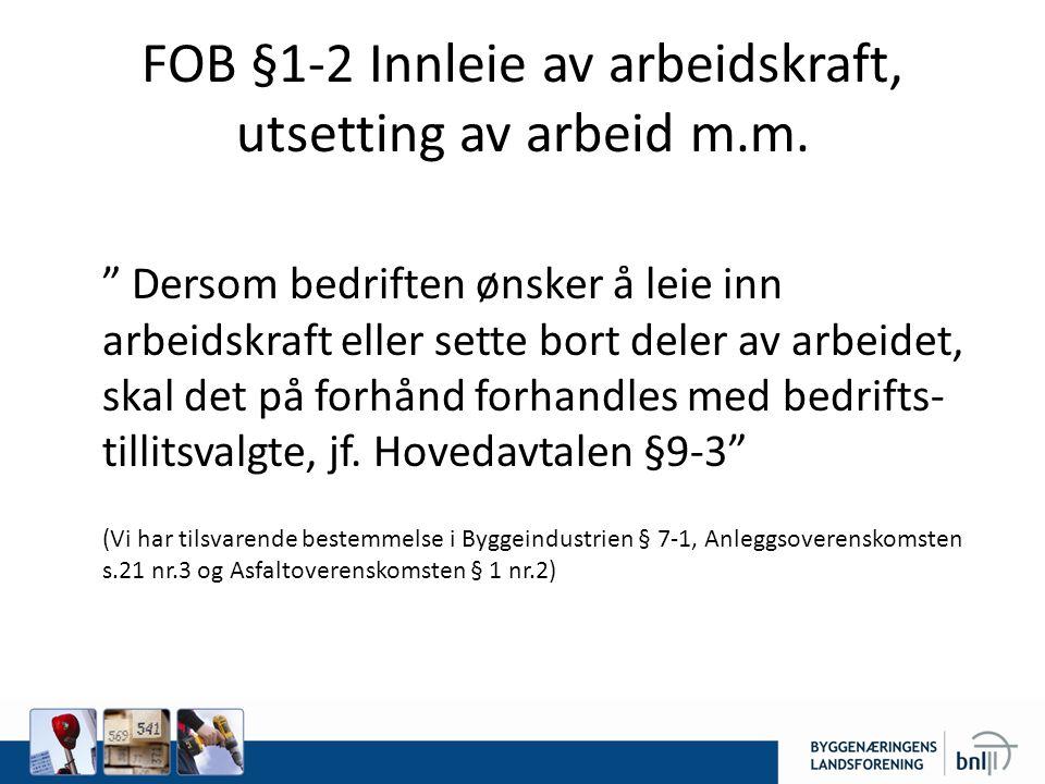 FOB § 1-2 Forhandle Blir ikke partene enige – bestemmer bedriften(styringsretten)