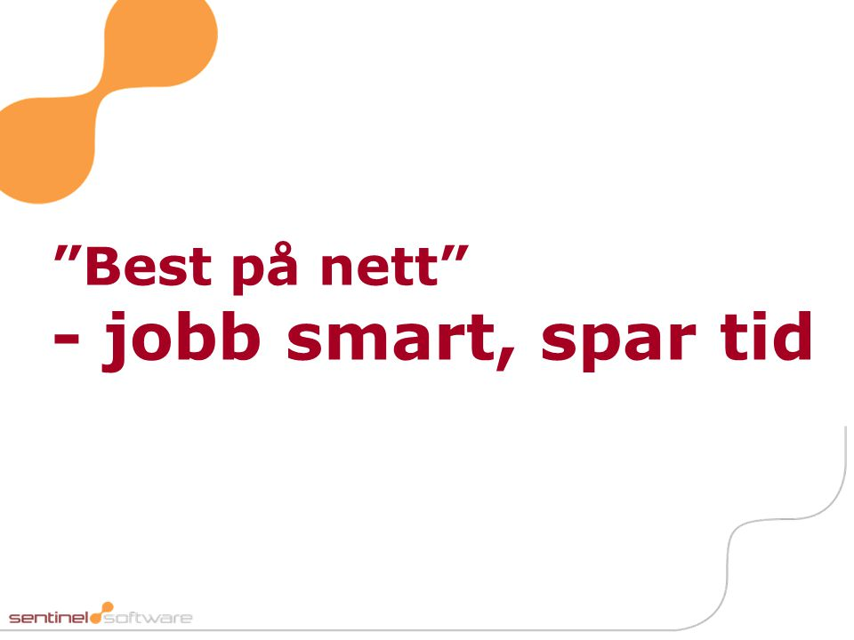 """Best på nett"" - jobb smart, spar tid"