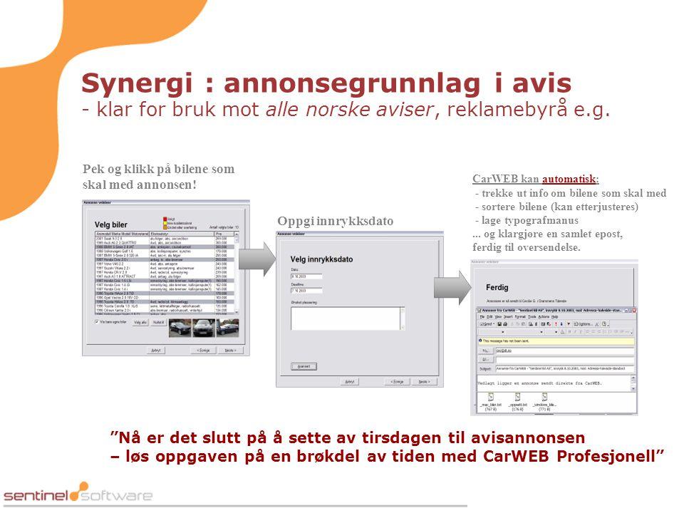 Synergi : annonsegrunnlag i avis - klar for bruk mot alle norske aviser, reklamebyrå e.g. Pek og klikk på bilene som skal med annonsen! Oppgi innrykks