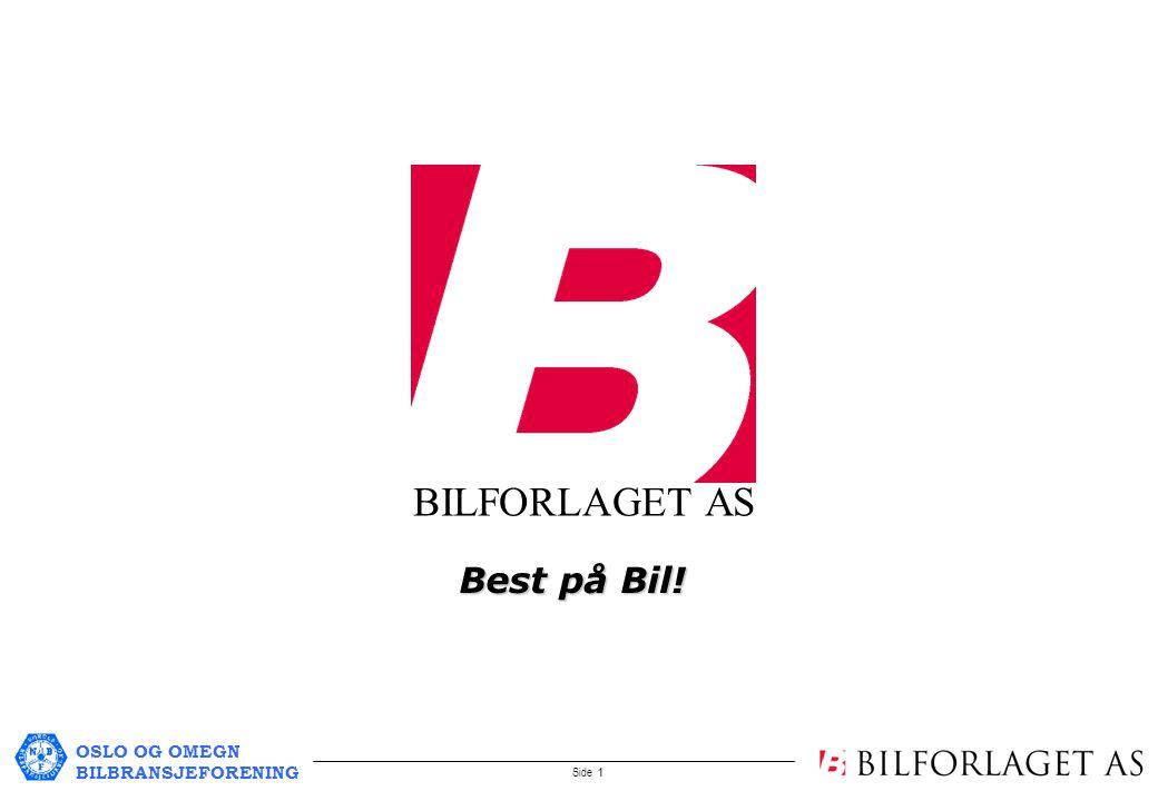 OSLO OG OMEGN BILBRANSJEFORENING Side 1 BILFORLAGET AS Best på Bil!