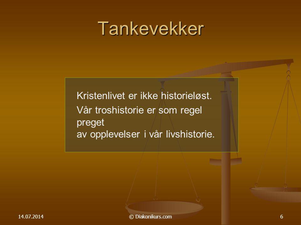 14.07.2014© Diakonikurs.com7 Tankevekker Pluss og minus opphever hverandre i matematikken.