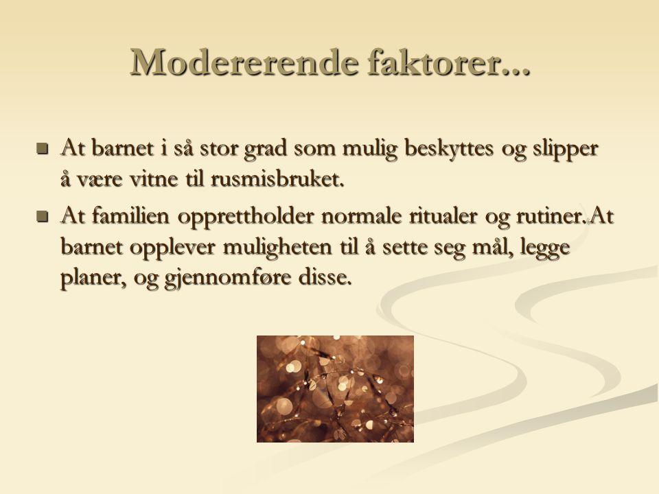 Modererende faktorer...