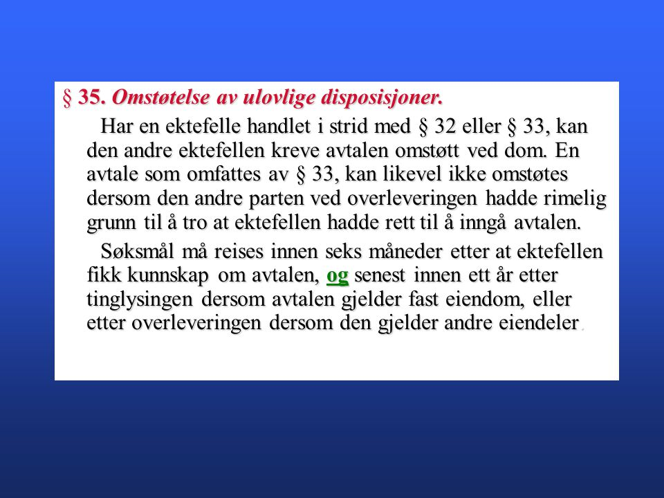 § 35.Omstøtelse av ulovlige disposisjoner.