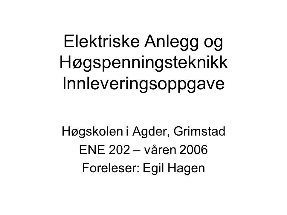 Oppgave En kraftstasjon med installerte ytelse på 2x50 MVA skal bygges i en foss 135 km fra en stor by i Norge.