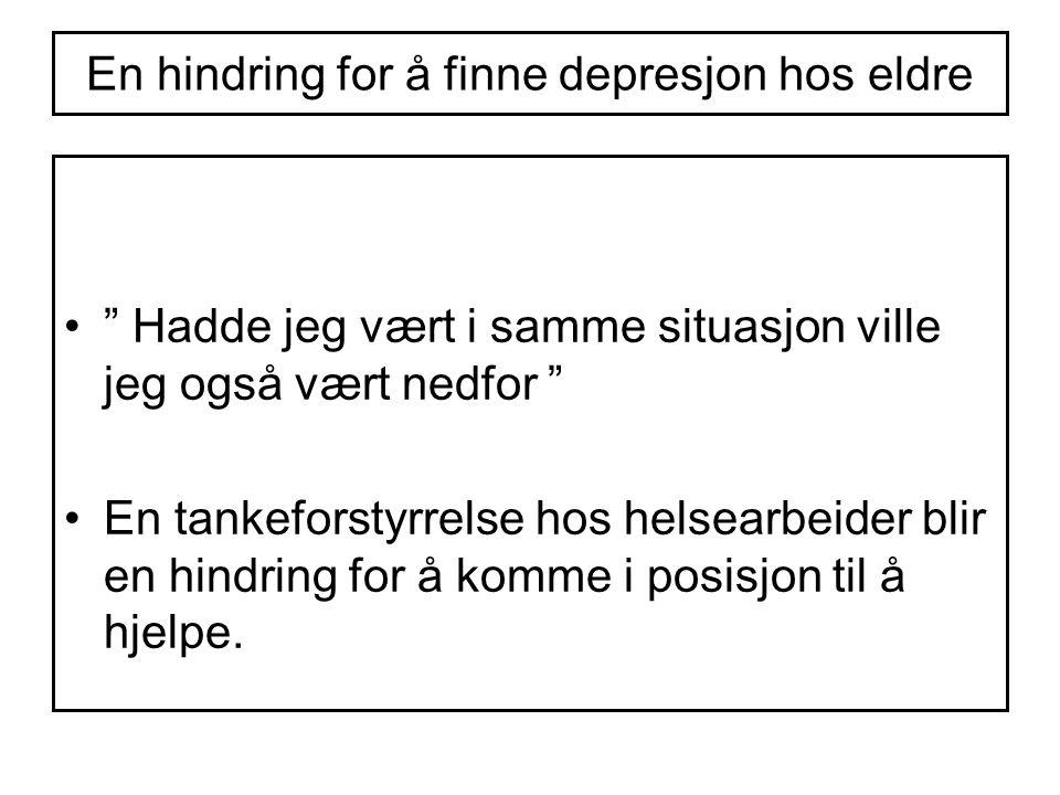 """En hindring for å finne depresjon hos eldre """" Hadde jeg vært i samme situasjon ville jeg også vært nedfor """" En tankeforstyrrelse hos helsearbeider bli"""