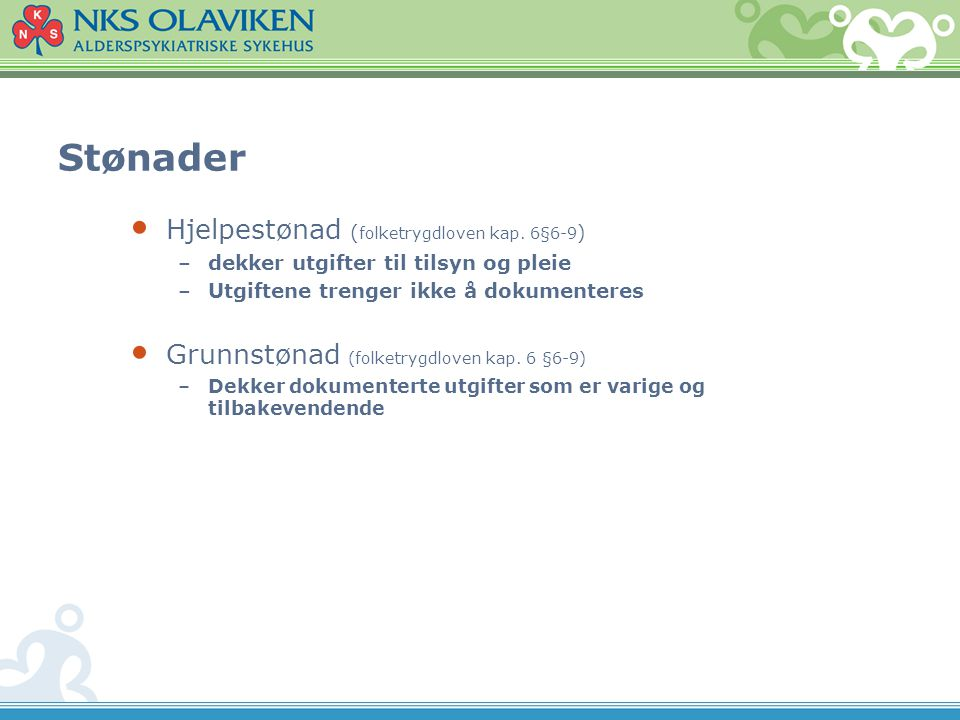 Stønader Hjelpestønad ( folketrygdloven kap.