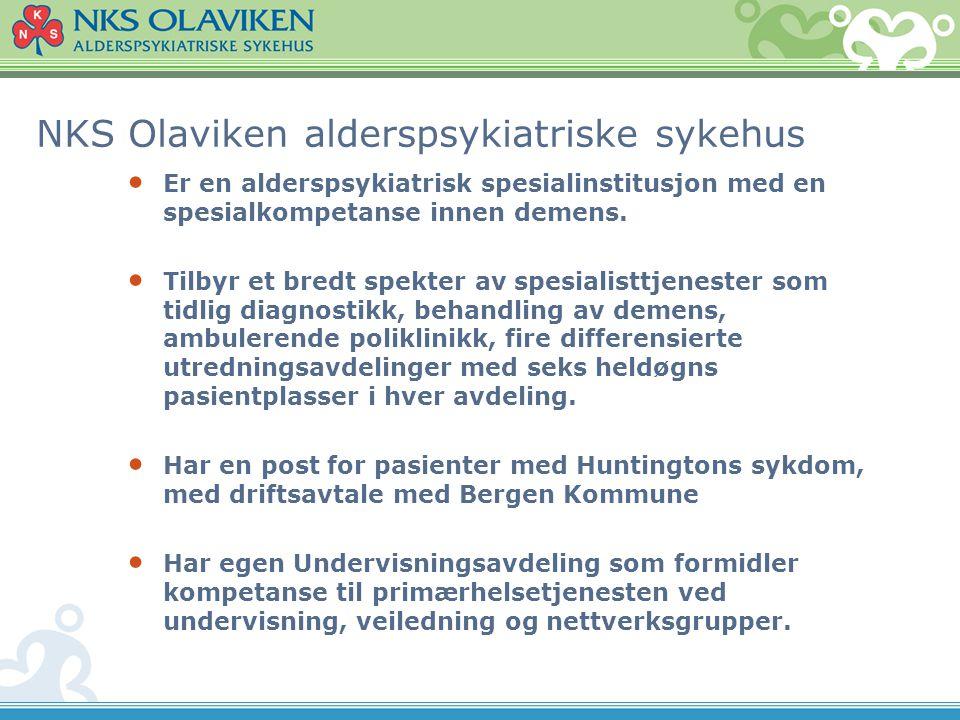 NKS Olaviken alderspsykiatriske sykehus Olaviken har ca.