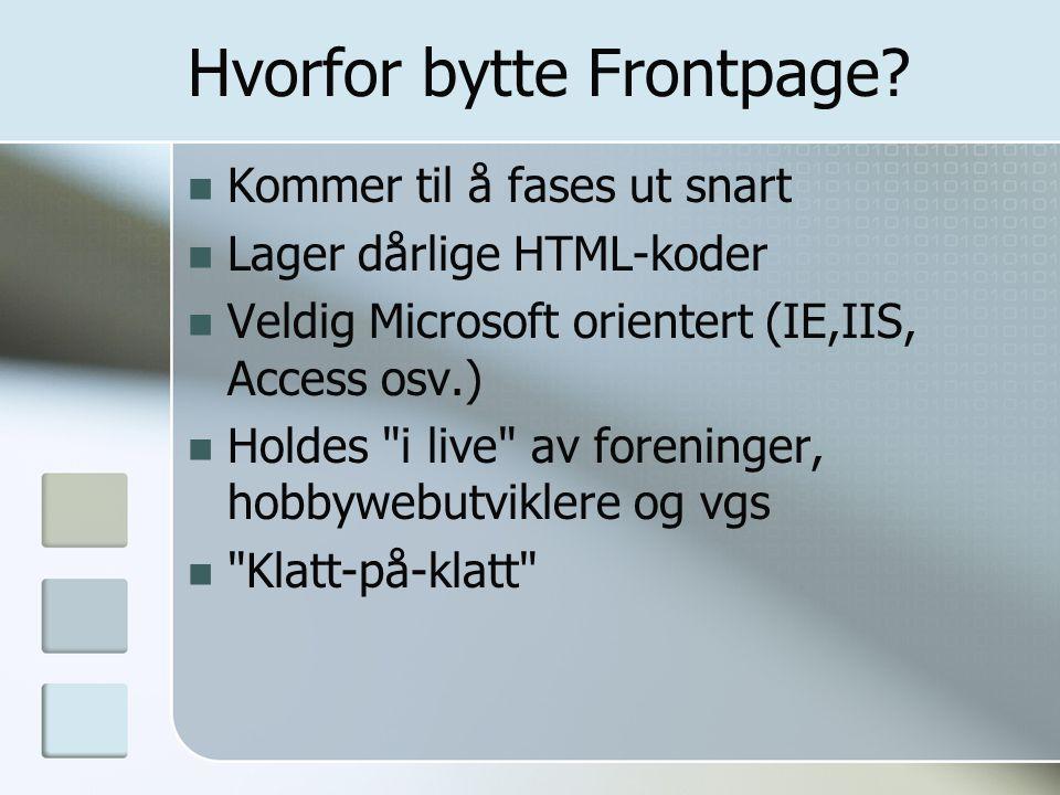 Hvorfor bytte Frontpage.