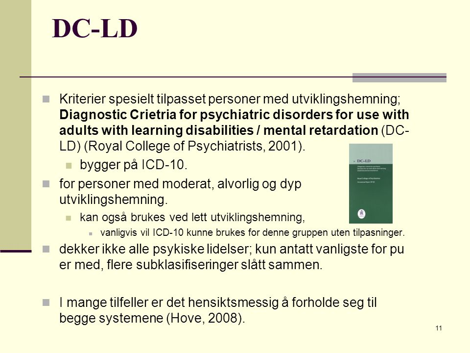DC-LD Kriterier spesielt tilpasset personer med utviklingshemning; Diagnostic Crietria for psychiatric disorders for use with adults with learning dis