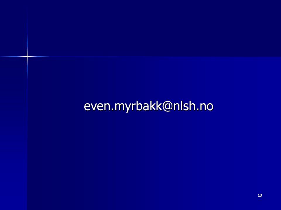 13 even.myrbakk@nlsh.no