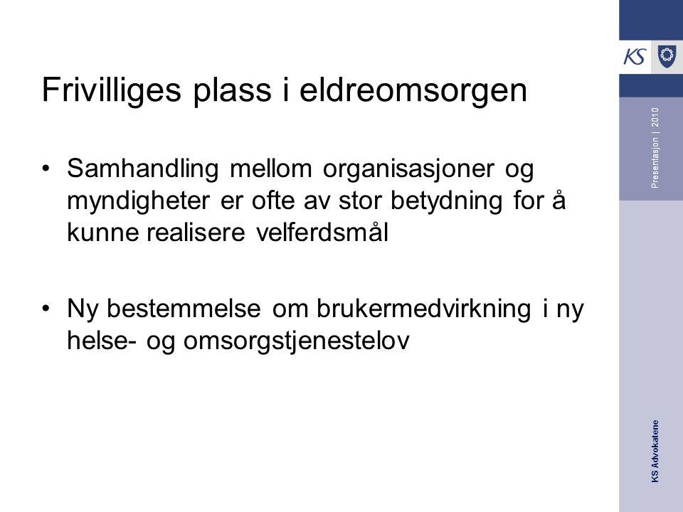 KS Advokatene Presentasjon | 2011 Aktuelt lovverk – som kan ha betydning for bruk av frivillige Taushetsplikt – fvl.