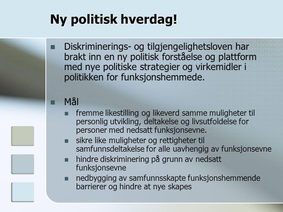 Ny politisk hverdag.