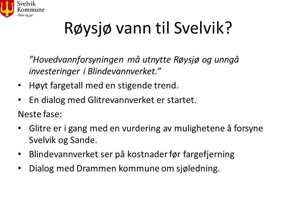 """Røysjø vann til Svelvik? """"Hovedvannforsyningen må utnytte Røysjø og unngå investeringer i Blindevannverket."""" Høyt fargetall med en stigende trend. En"""