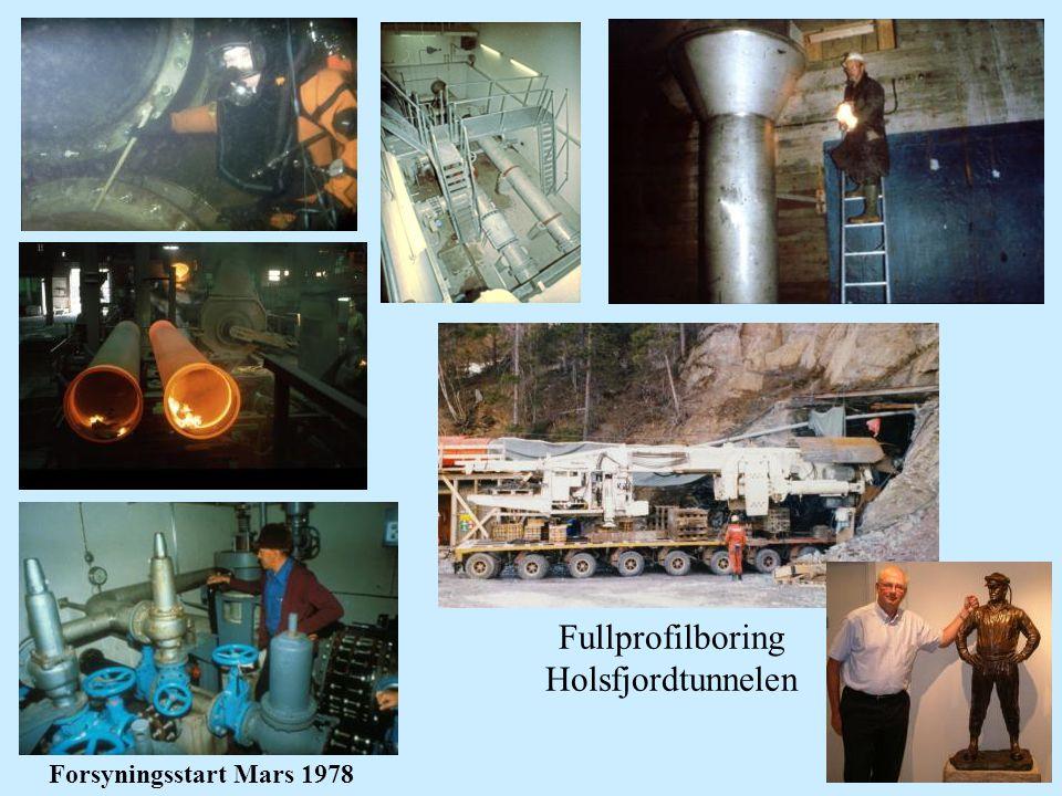 16 Forsyningsstart Mars 1978 Fullprofilboring Holsfjordtunnelen