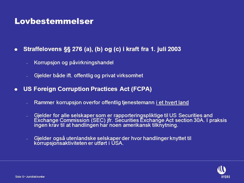 Side: 5 Juridisk kontor Lovbestemmelser Straffelovens §§ 276 (a), (b) og (c) i kraft fra 1.
