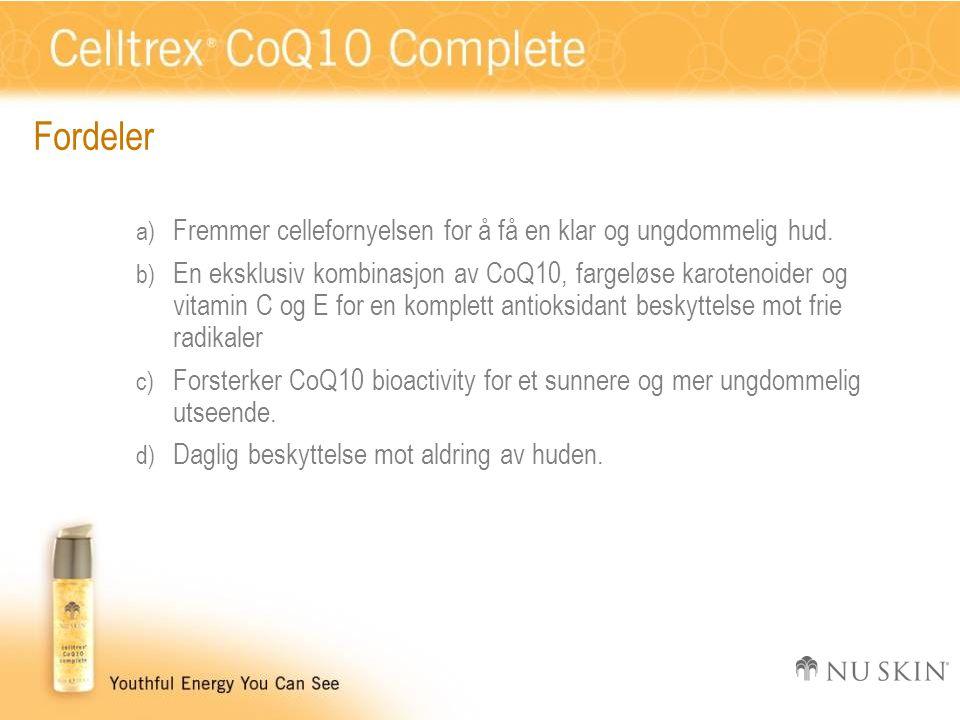 Fordeler a) Fremmer cellefornyelsen for å få en klar og ungdommelig hud. b) En eksklusiv kombinasjon av CoQ10, fargeløse karotenoider og vitamin C og