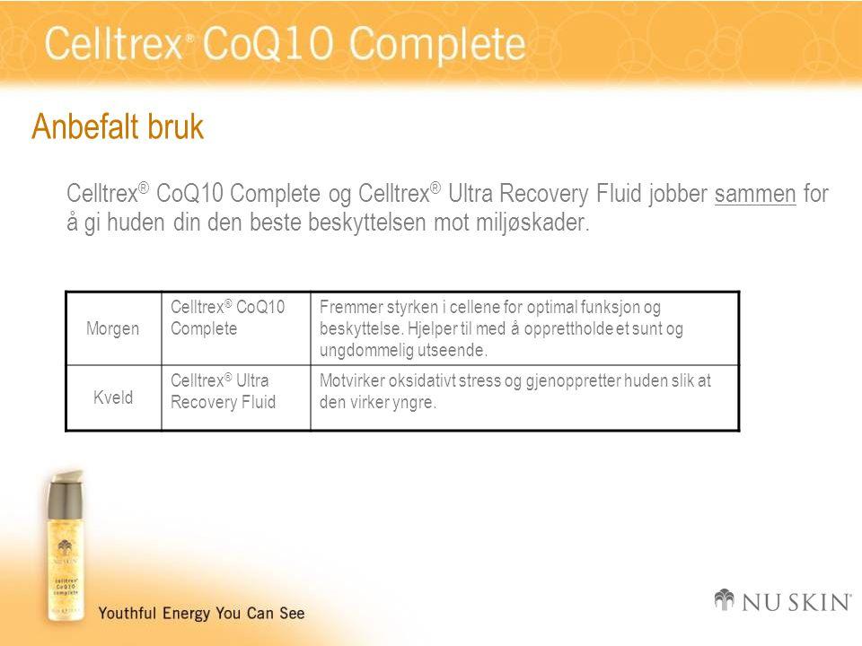 Anbefalt bruk Celltrex ® CoQ10 Complete og Celltrex ® Ultra Recovery Fluid jobber sammen for å gi huden din den beste beskyttelsen mot miljøskader. Mo