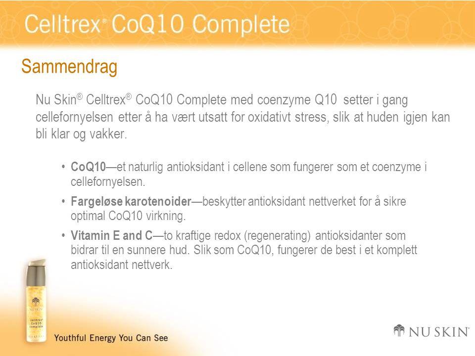 Sammendrag Nu Skin ® Celltrex ® CoQ10 Complete med coenzyme Q10 setter i gang cellefornyelsen etter å ha vært utsatt for oxidativt stress, slik at huden igjen kan bli klar og vakker.