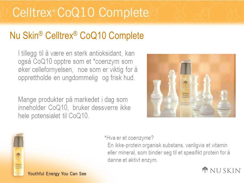 Nu Skin ® Celltrex ® CoQ10 Complete I tillegg til å være en sterk antioksidant, kan også CoQ10 opptre som et *coenzym som øker cellefornyelsen, noe som er viktig for å opprettholde en ungdommelig og frisk hud.