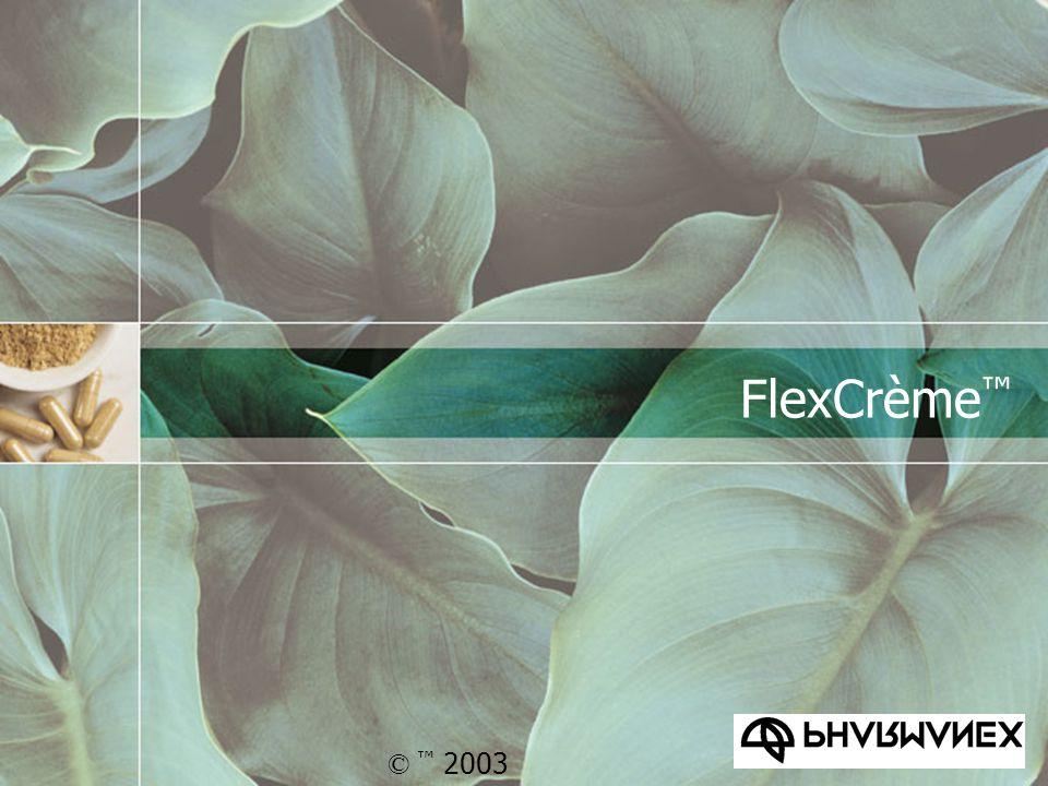 FlexCrème ™ © ™ 2003
