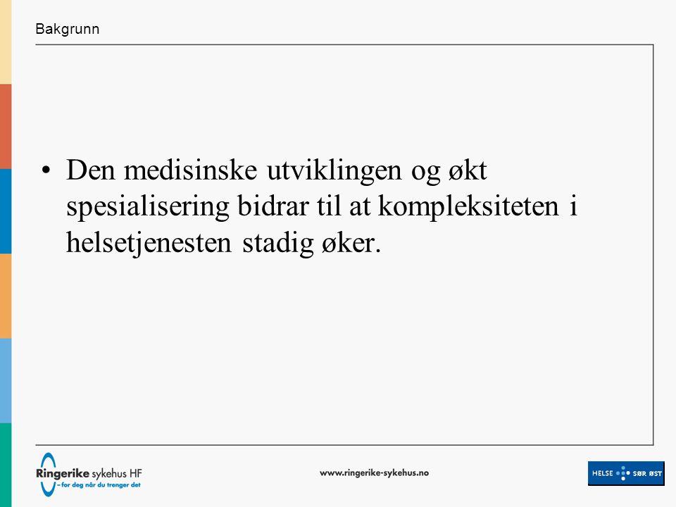 Utvikling i pilotsykehusperioden 1 Elektronisk overvåkning av behandlingsforløpene i sanntid skal innføres i hele sykehuset og i deler av den kommunale behandlingskjeden ??