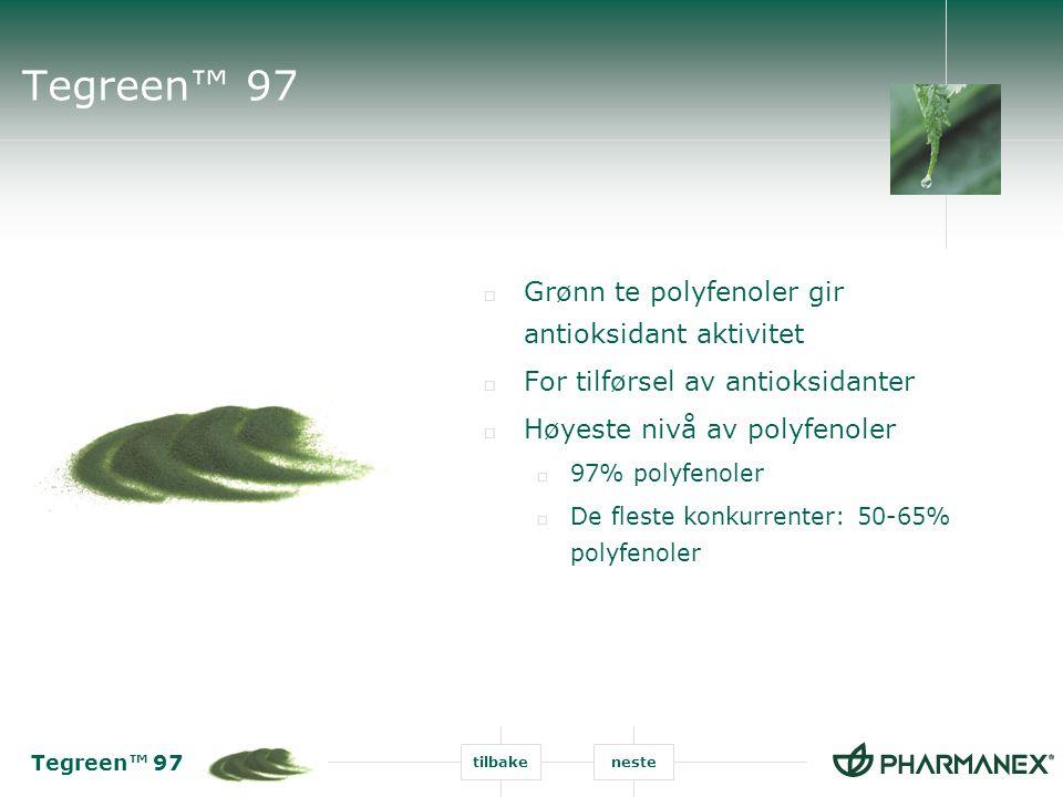 Tegreen™ 97 tilbakeneste Tegreen™ 97  Grønn te ekstrakt  Tegreen™ 97: 250mg  Hver kapsel tilsvarer 7 kopper med te.