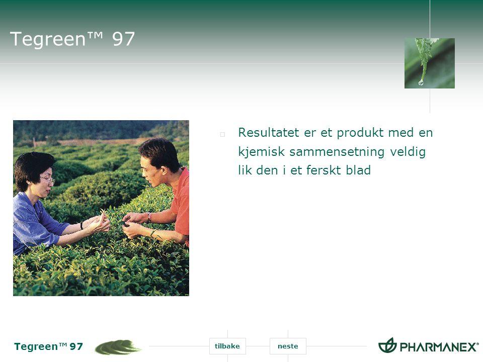 Tegreen™ 97 tilbakeneste Tegreen™ 97  Resultatet er et produkt med en kjemisk sammensetning veldig lik den i et ferskt blad
