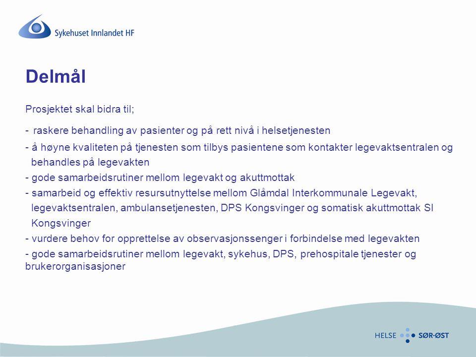 Delmål Prosjektet skal bidra til; - raskere behandling av pasienter og på rett nivå i helsetjenesten - å høyne kvaliteten på tjenesten som tilbys pasi