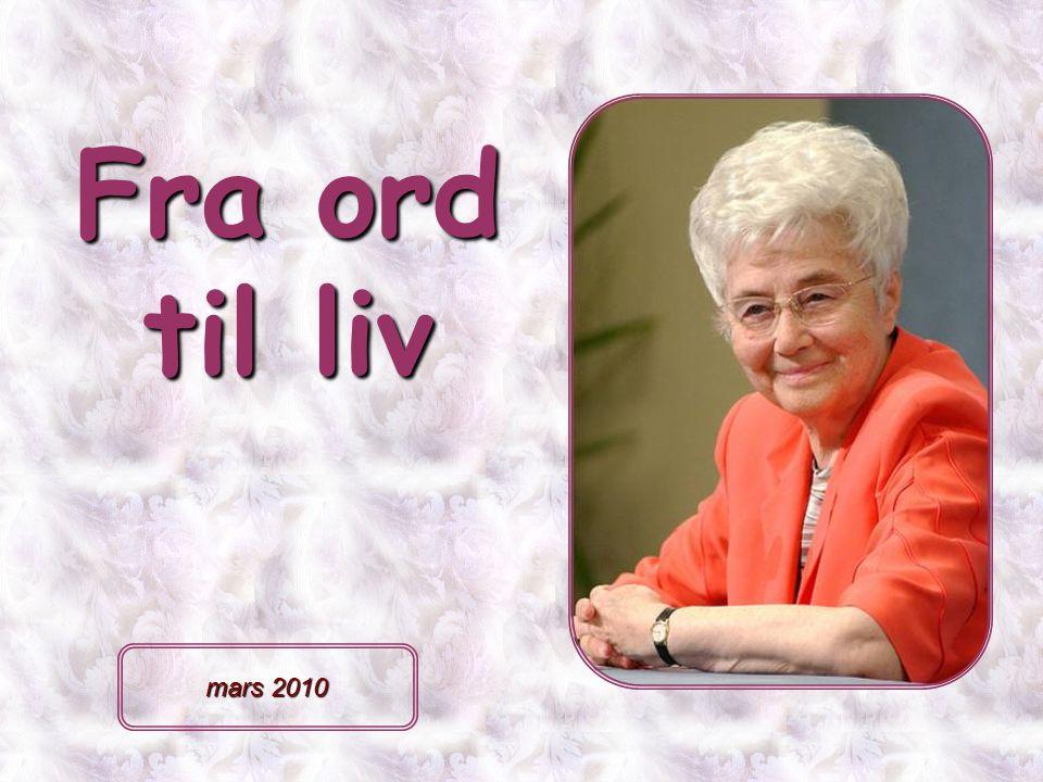 Fra ord til liv mars 2010