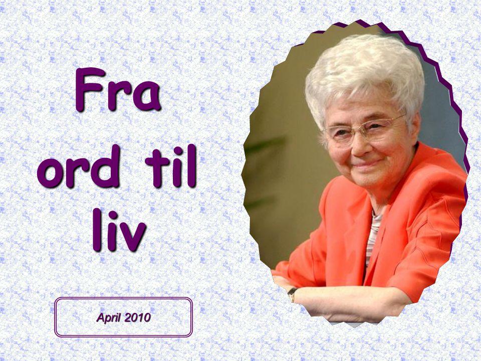 Fra ord til liv April 2010