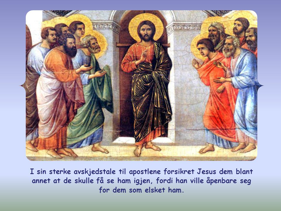 «Den som elsker meg, vil holde fast på mitt ord, og min Far skal elske ham, og vi skal komme og bo hos ham.» (Joh 14,23)