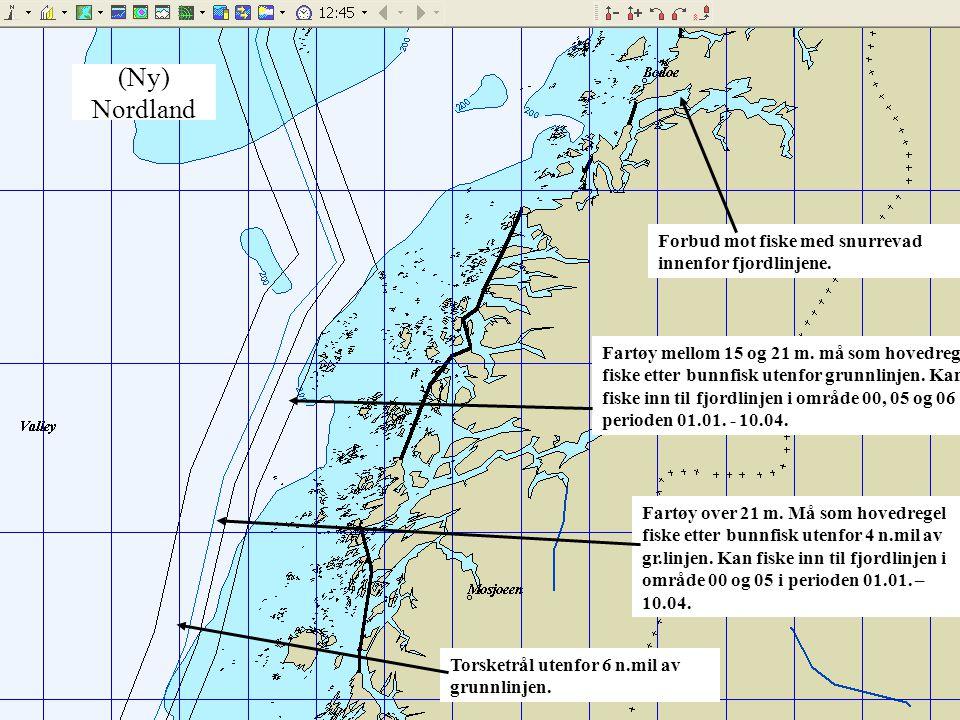 (Ny) Nordland Fartøy mellom 15 og 21 m. må som hovedregel fiske etter bunnfisk utenfor grunnlinjen. Kan fiske inn til fjordlinjen i område 00, 05 og 0