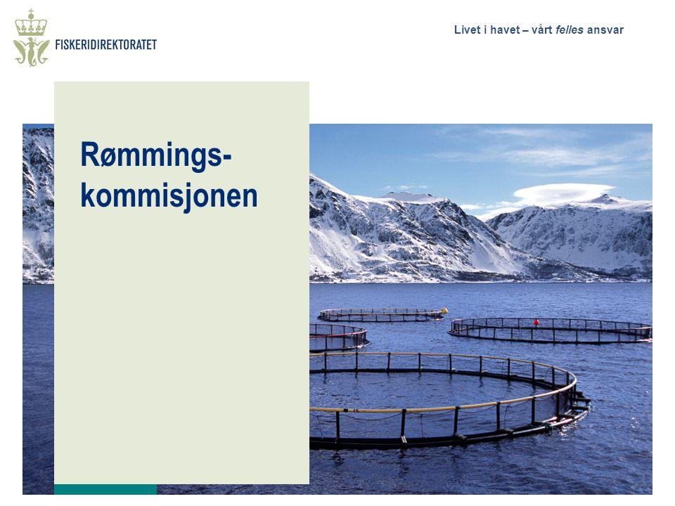 Livet i havet – vårt felles ansvar Rømmings- kommisjonen