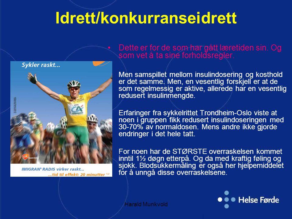 Harald Munkvold Idrett/konkurranseidrett Dette er for de som har gått læretiden sin.