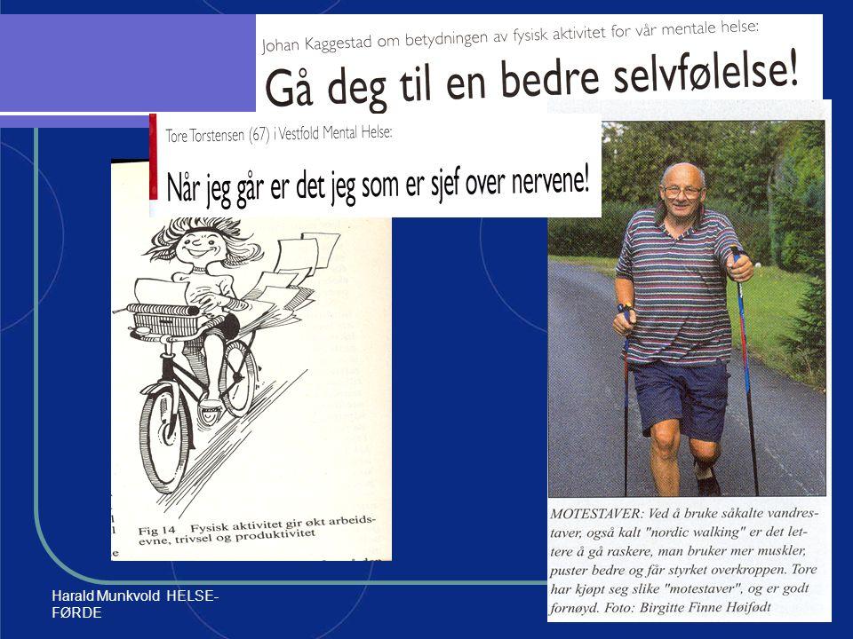 Harald Munkvold HELSE- FØRDE64