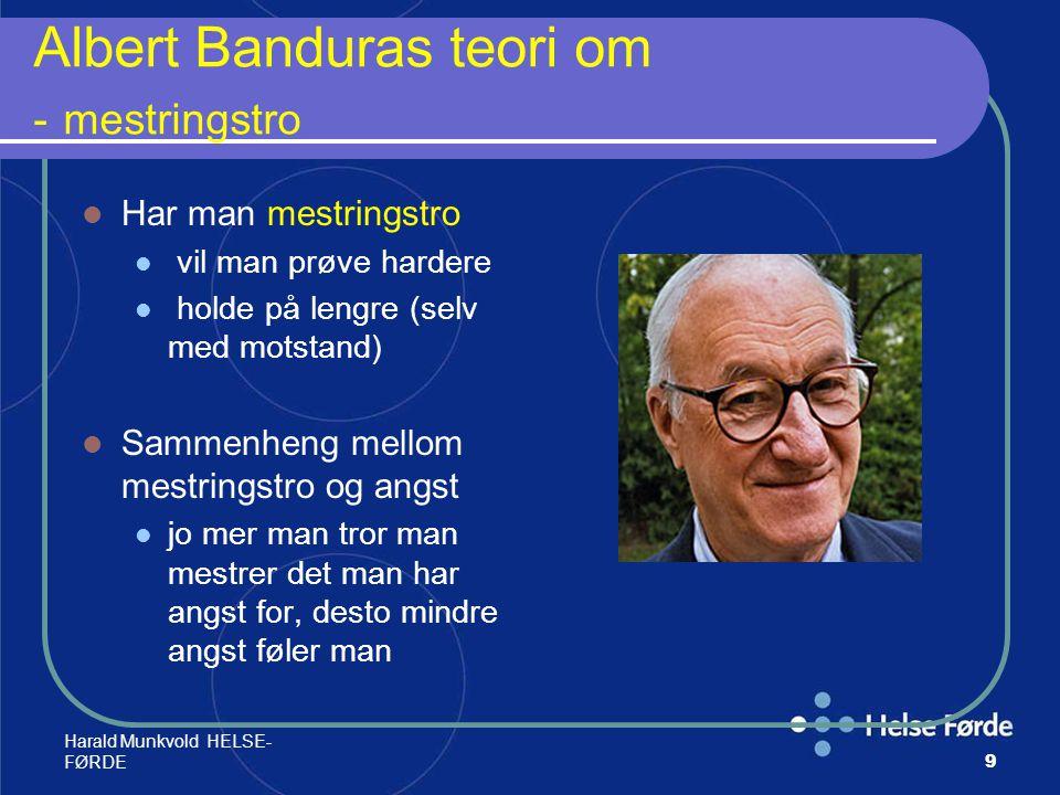 Harald Munkvold HELSE- FØRDE70 Effekten betinget av; regelmessighet realistiske, raskt oppnåelige mål støtte fra gode forbilder sosiale, alminnelige , meningsfulle opplegg opplevelse av mestring tilpasset,brukerstyrt aktivitet rekreasjonsopplevelse