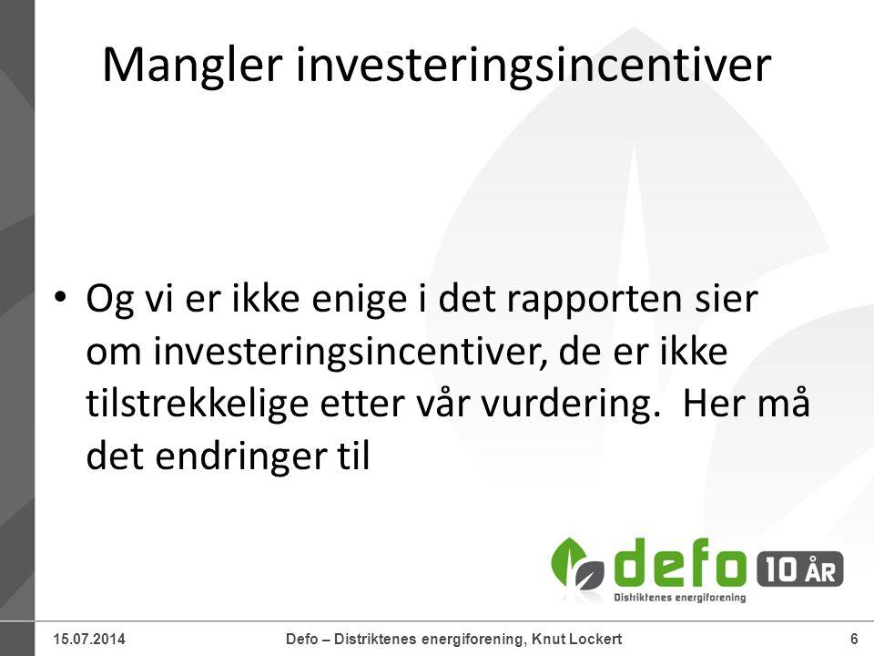 15.07.2014Defo – Distriktenes energiforening, Knut Lockert7 Von Der Fehr rapporten..