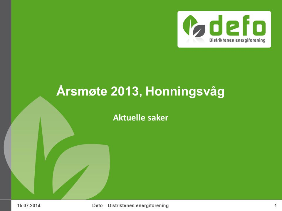 15.07.2014Defo – Distriktenes energiforening32