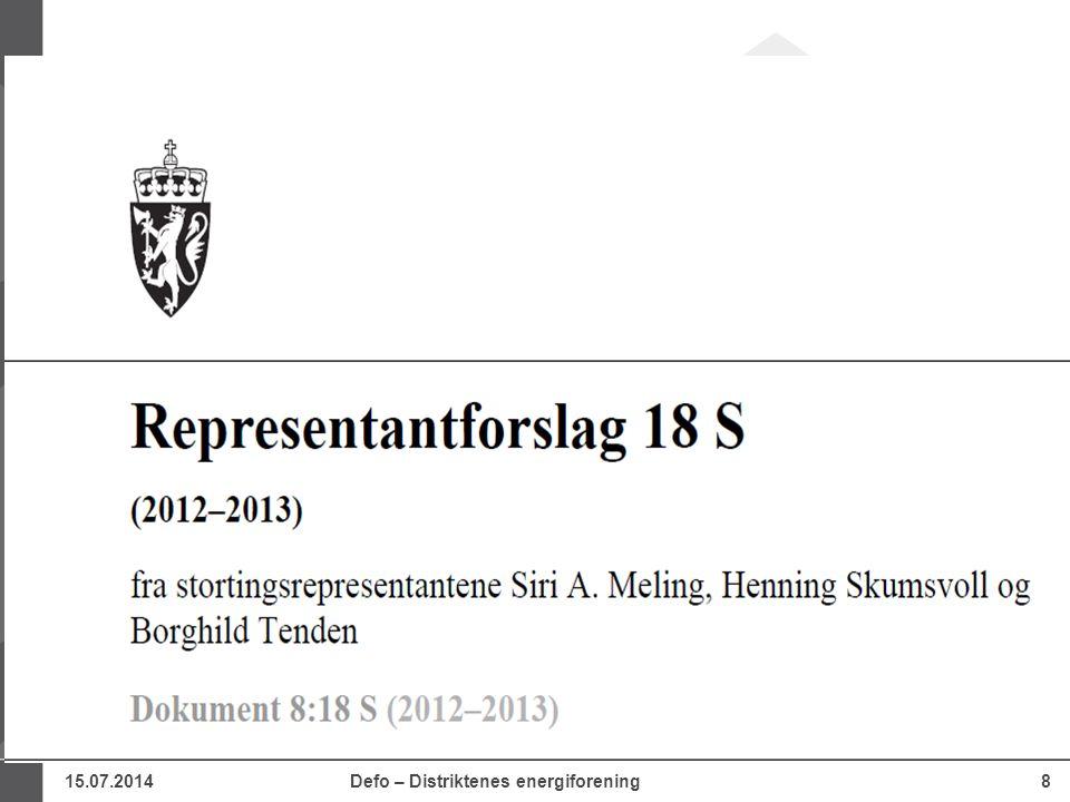 15.07.2014Defo – Distriktenes energiforening29 Fra innstillingen Fleirtalet meinar det er behov for en gjennomgang av nettreguleringa.
