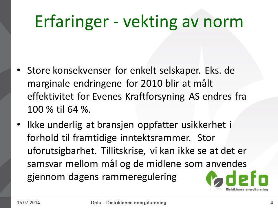 15.07.2014Defo – Distriktenes energiforening4 Erfaringer - vekting av norm Store konsekvenser for enkelt selskaper.