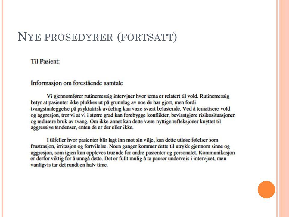 N YE PROSEDYRER ( FORTSATT )