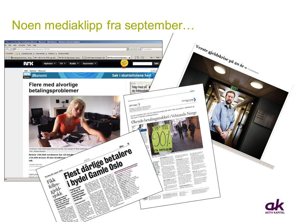 Noen mediaklipp fra september…