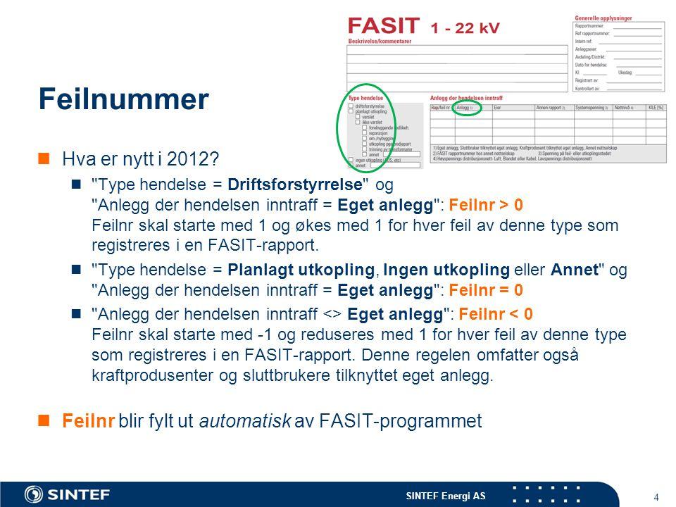 SINTEF Energi AS Rapportering av avbruddsdata i xml-fil Hvorfor.