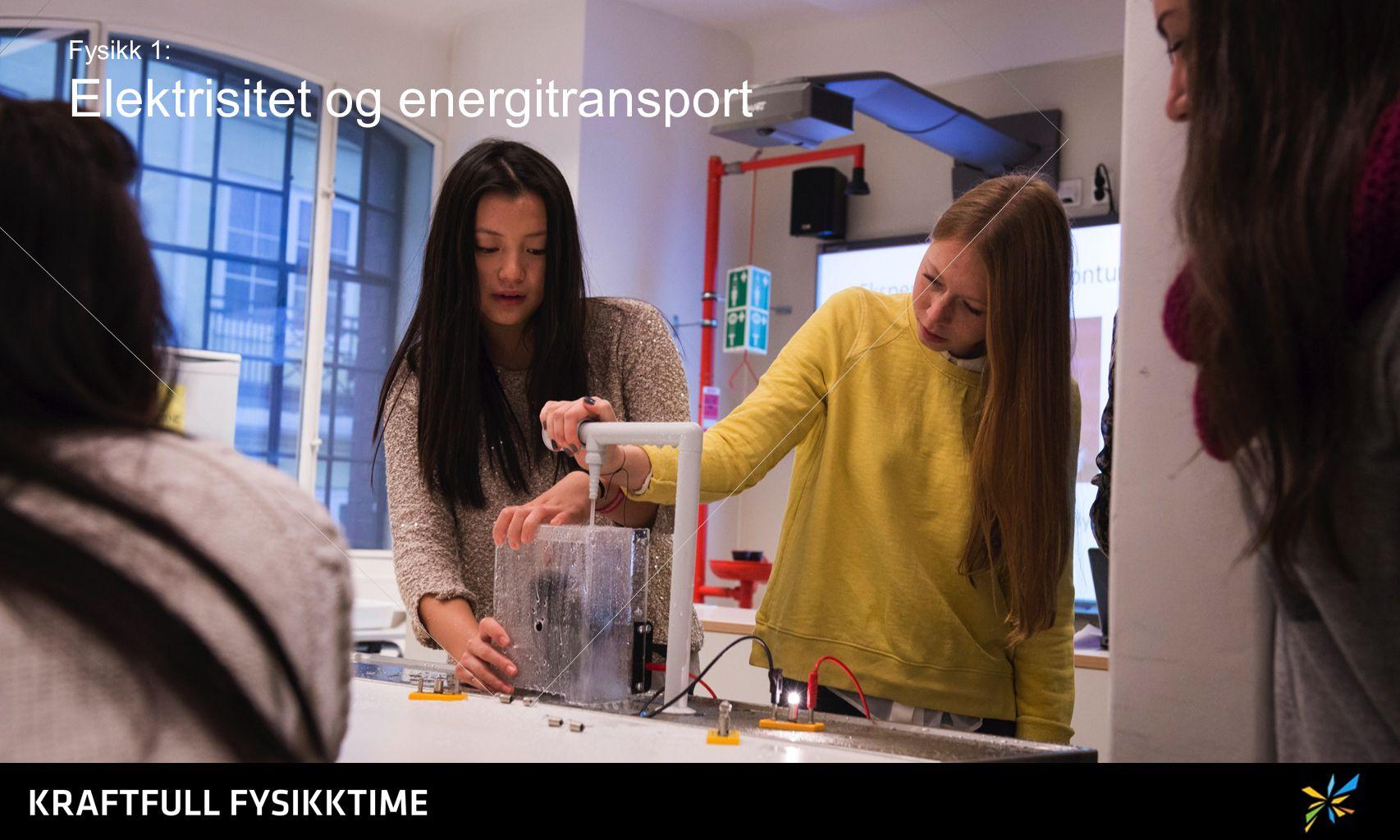 Fysikk 1: Elektrisitet og energitransport
