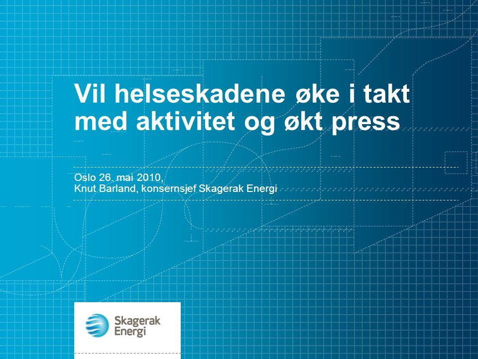 Vil helseskadene øke i takt med aktivitet og økt press Oslo 26.