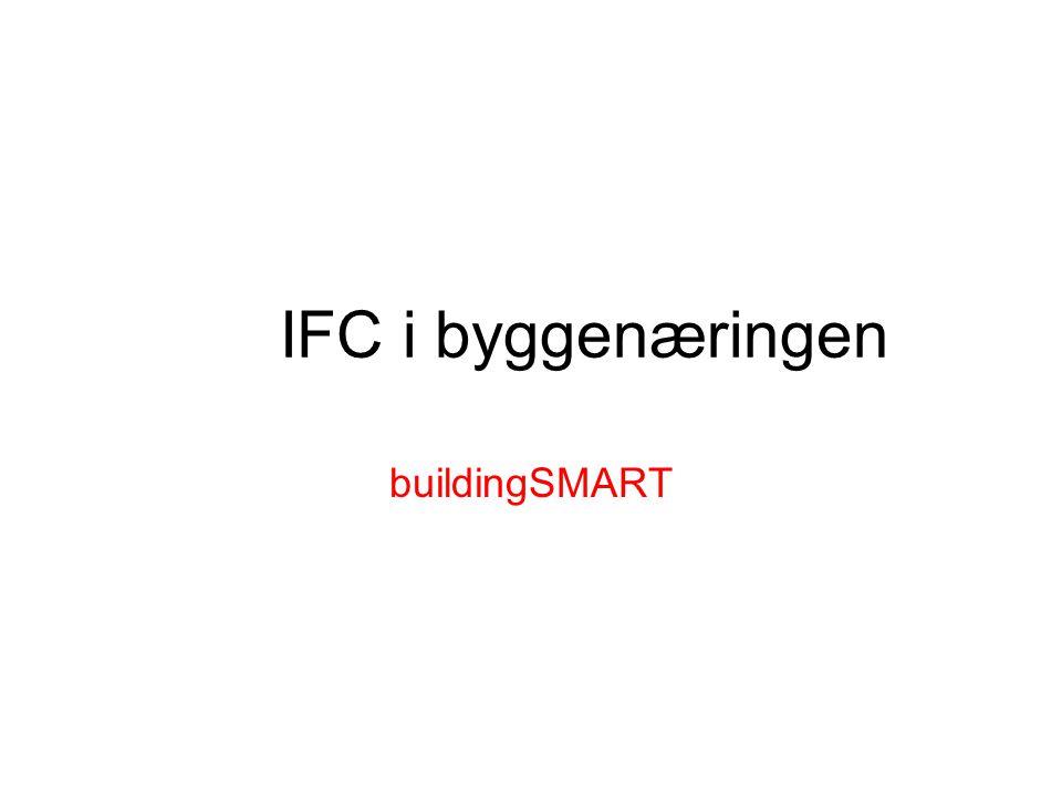 IFC i byggenæringen buildingSMART