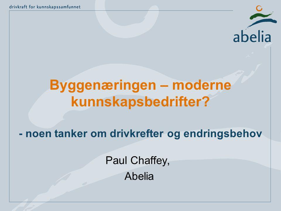 Byggenæringen – moderne kunnskapsbedrifter.